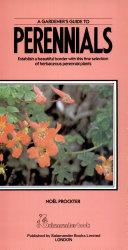 A Gardener s Guide to Perennials