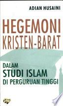 Hegemoni Kristen-Barat dalam studi Islam di perguruan tinggi