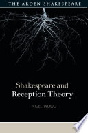 Shakespeare And Reception Theory