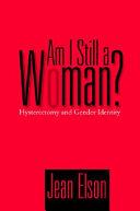 Am I Still a Woman?