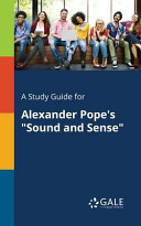 A Study Guide for Alexander Pope s  Sound and Sense  Book
