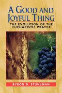 A Good and Joyful Thing