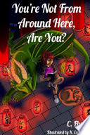 You re Not From Around Here  Are You  Book PDF