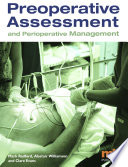 """""""Preoperative Assessment and Perioperative Management"""" by Mark Radford, Clare Evans, Alastair Williamson"""