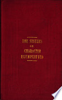 The Sisters Or Character Exemplified