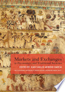Markets And Exchanges In Pre Modern And Traditional Societies