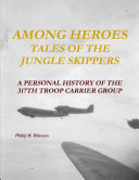 Among Heroes: Tales of the Jungle Skippers