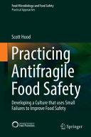 Practicing Antifragile Food Safety