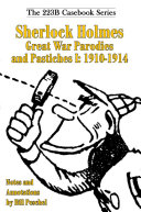Sherlock Holmes Great War Parodies and Pastiches I: 1910-1914