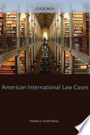 American International Law Cases Fourth Series