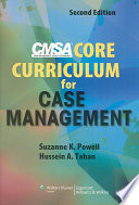 """CMSA Core Curriculum for Case Management"" by Suzanne K. Powell, Hussein A. Tahan, Case Management Society of America"