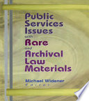 Public Services Issues with Rare and Archival Law Materials Book