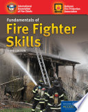 """Fundamentals of Fire Fighter Skills"" by Iafc"