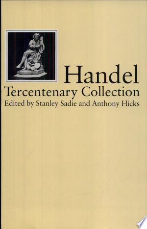Download Handel, Tercentenary Collection Free Books - Dlebooks.net
