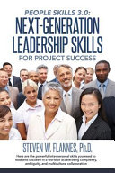 People Skills 3  0  Next Generation Leadership Skills for Project Success Book