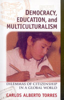 Democracy, Education, and Multiculturalism: Dilemmas of ...