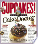 """Cupcakes from the Cake Mix Doctor"" by Anne Byrn, Susan Goldman"