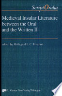 Medieval Insular Literature Between the Oral and the Written II
