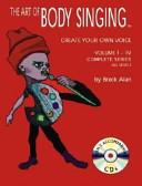 The Art of Body Singing