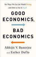 Good Economics  Bad Economics