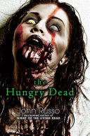 The Hungry Dead  Midnight and Escape from the Living Dead