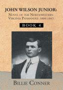 John Wilson Junior Novel of the Northwestern Virginia Panhandle