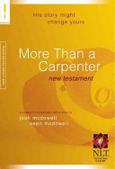 More Than a Carpenter New Testament NLT