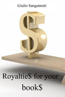 Royaltie$ for Your Book$