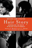 Hair Story, see ISBN 978-1-4668-7210-3: Untangling the Roots of ...