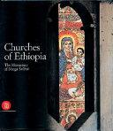 Chiese d'Etiopia. Il Monastero di Narga Sellase. Ediz. inglese
