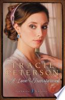 A Love Transformed  Sapphire Brides Book  3