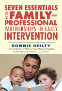 Seven Essentials for Family ndash Professional Partnerships in Early Intervention Book