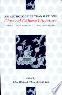 """""""Classical Chinese Literature: An Anthology of Translations"""" by John Minford, Joseph S. M. Lau"""