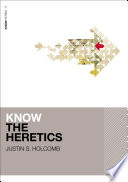 Know the Heretics Book