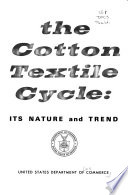 The cotton textile cycle: its nature and trend