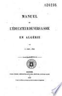 Manuel de l'éducateur de vers à soie en Algérie
