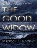 The Good Widow  A Novel