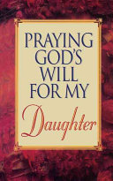 Praying God s Will for My Daughter