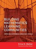 Building Mathematics Learning Communities