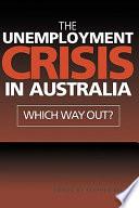 The Unemployment Crisis in Australia