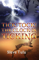 Tick! Tock! the Clock Is Ticking