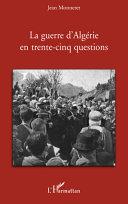 La guerre d'Algérie en trente-cinq questions [Pdf/ePub] eBook