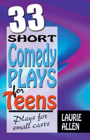 33 Short Comedy Plays for Teens