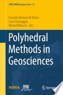 Polyhedral Methods in Geosciences