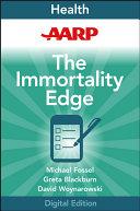 AARP The Immortality Edge