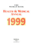 The World Book Health and Medical Annual  1999