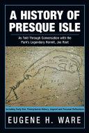 A History of Presque Isle [Pdf/ePub] eBook
