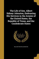 LIFE OF GEN ALBERT SIDNEY JOHN