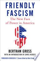 Friendly Fascism