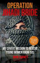 Operation Jihadi Bride [Pdf/ePub] eBook